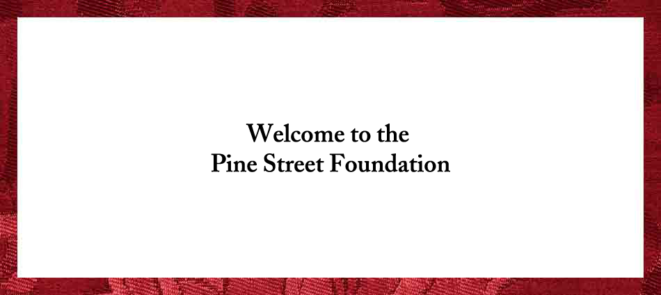 Pine Street Foundation